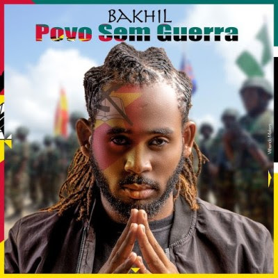 Baixar Musica: Bakhil - Povo Sem Guerra