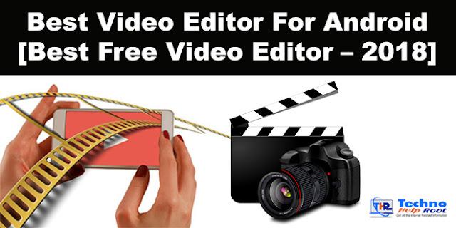 Best Free Video Editor – 2018