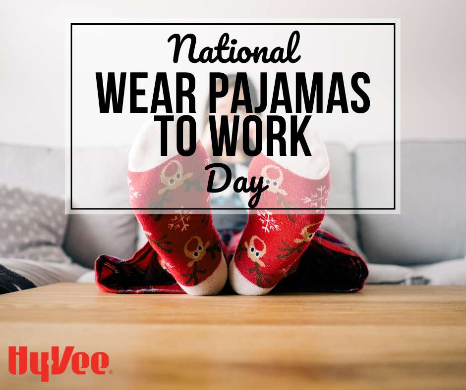 Wear Pajamas to Work Day Wishes Sweet Images