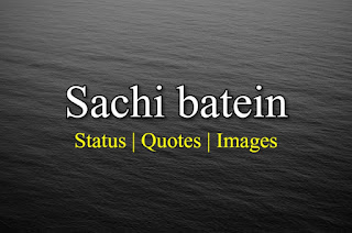 Sachi Bate Status Pics Images Quotes In Hindi