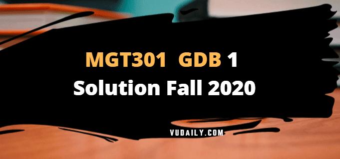 MGT301 GDB 1 Solution Fall 2020