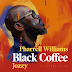 Black Coffee feat. Pharrell Williams & Jozzy - 10 Missed Calls