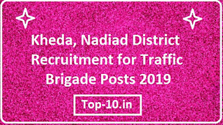 Kheda, Nadiad District Recruitment for Traffic Brigade Posts 2019