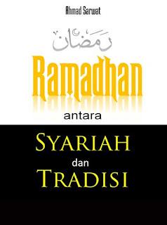 Buku Ramadhan Antara Syariat dan Tradisi - Buku Kajian Islam
