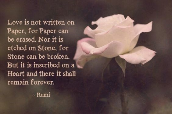 Love is not written on Paper - by Rumi - found on pinterest - collected by lb for linenandlavender.net - linenlavenderlife.com
