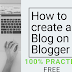 How to create a blog on blogger 100% practical (free)