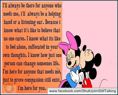 I'll always be there for anyone who need me