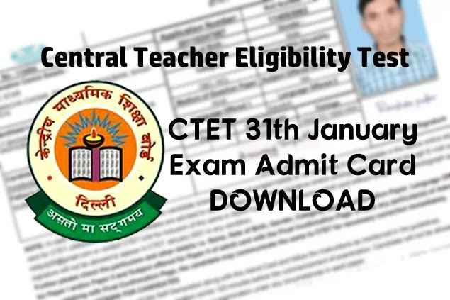 CTET January 2021 Admit Card Check and Download