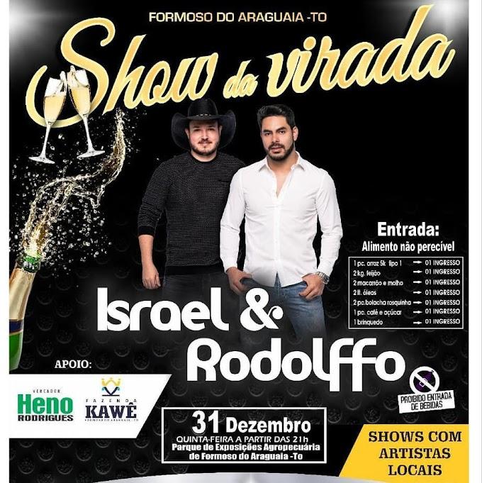 DUPLA ISRAEL & RODOLFFO É ATRAÇÃO CONFIRMADA EM SHOW DA VIRADA EM FORMOSO DO ARAGUAIA-TO