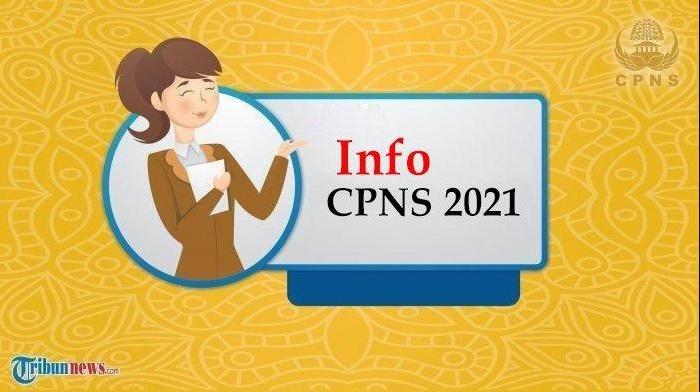 CPNS 2021 - UPDATE Jadwal Pendaftaran dan Rincian Formasi CPNS 2021, Siapkan Dokumennya Sekarang
