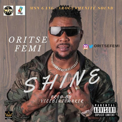 "Double Wahala singer Oritse Femi comes through with his first body of work project single for the year 2020 and he tags this new track ""Shine"" produced by Vice Beatz Maker."
