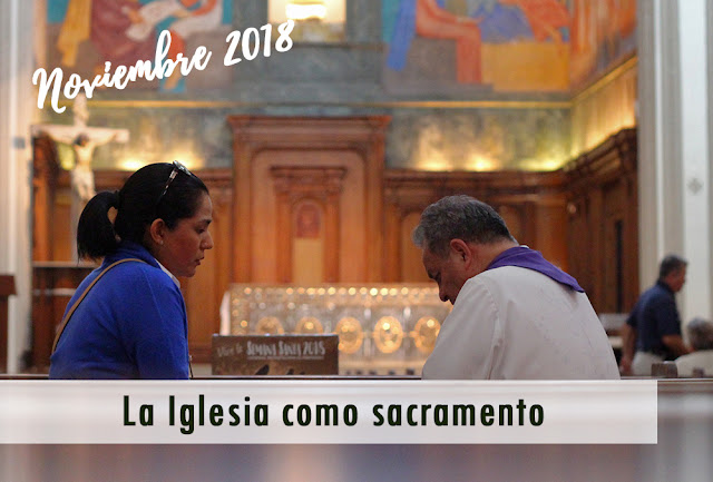 http://accioncatolicageneral.blogspot.com/2019/01/la-iglesia-como-sacramento.html