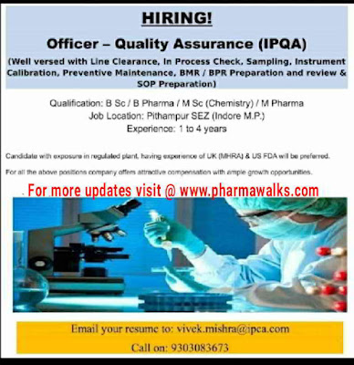 Urgent openings for QA/AMV/Production @ IPCA Laboratories
