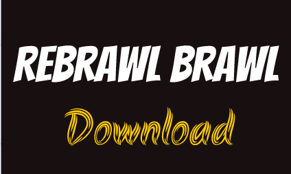 Rebrawl Mods Apk Download