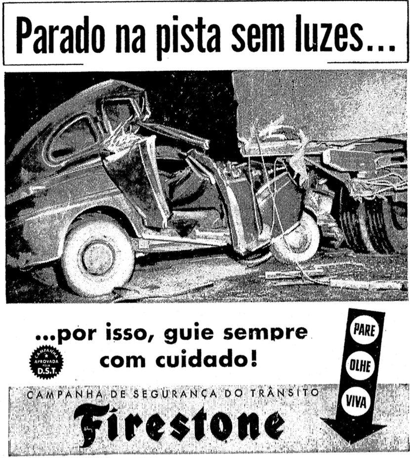 Anúncio da Firestone veiculado em 1958 buscava trazer segurança ao trânsito