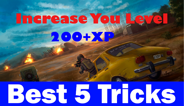 Best 5 trick to Level Up Fast