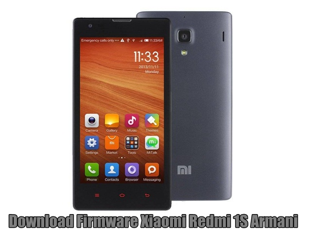 Download Firmware Xiaomi Redmi 1S Armani
