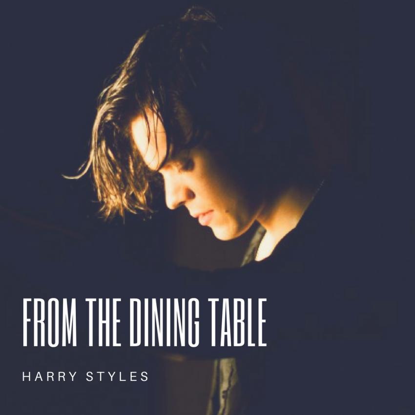 Dalsz\u00f6vegek magyarul;;: Harry Styles \u2013 From the Dining Table [magyar sz\u00f6veg]