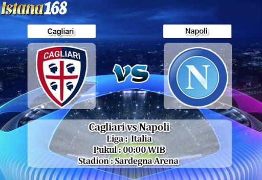 Prediksi Bola Akurat istana168 Cagliari vs Napoli 17 Februari 2020