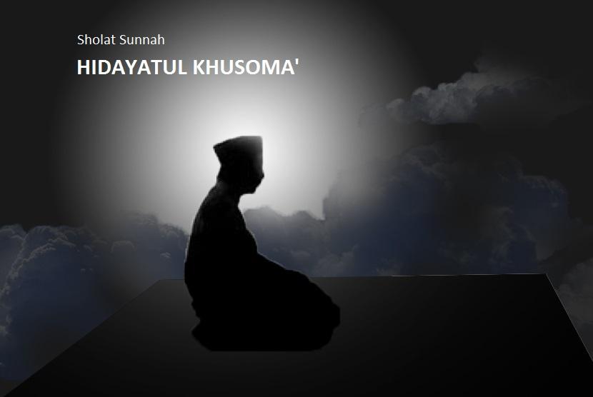 Tatacara dan Niat Sholat Sunnah Hidayatul Khusoma'
