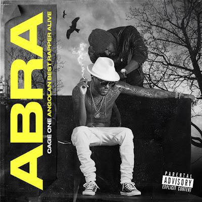 Cage One - A.B.R.A (Angolan Best Rapper Alive) (Álbum) 2019
