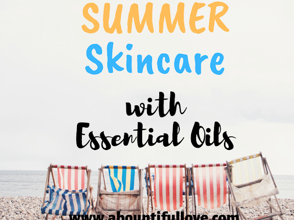 Summer Skin Care with Essential Oils