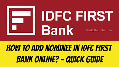 How to add nominee in IDFC First Bank