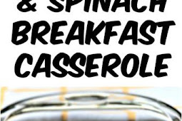 Recipe - Low Carb Bacon, Egg, and Spinach Breakfast Casserole