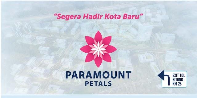 Paramount Petals, Kota baru dari Paramount Land di Curug Tangerang