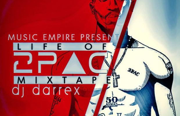 MIXTAPE: DJ Darrex – Best of 2Pac Mix - Awesome Media Hub