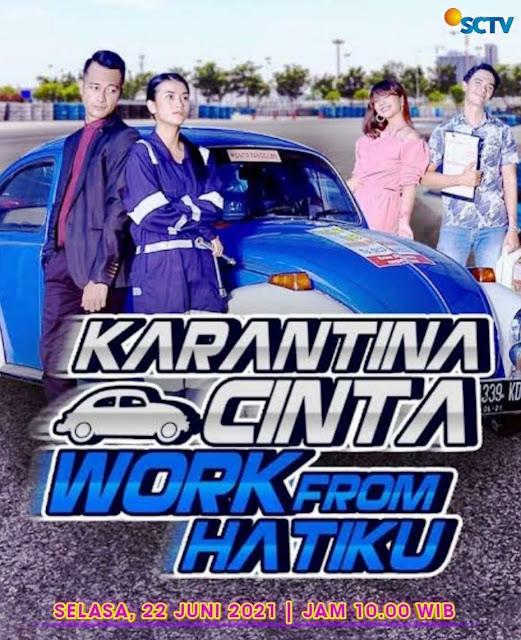 Daftar Nama Pemain FTV Karantina Cinta Work From Hatiku SCTV 2021 Lengkap