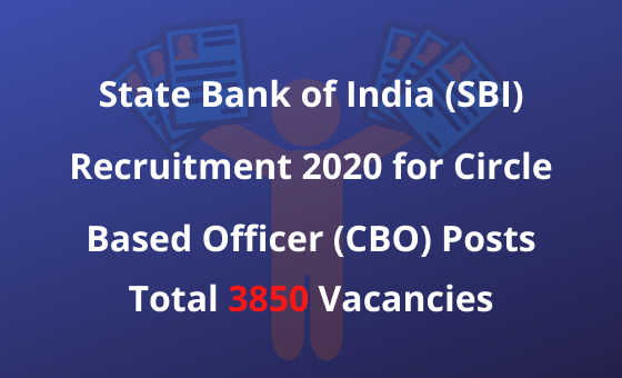 SBI Recruitment 2020 for Circle Based Officer