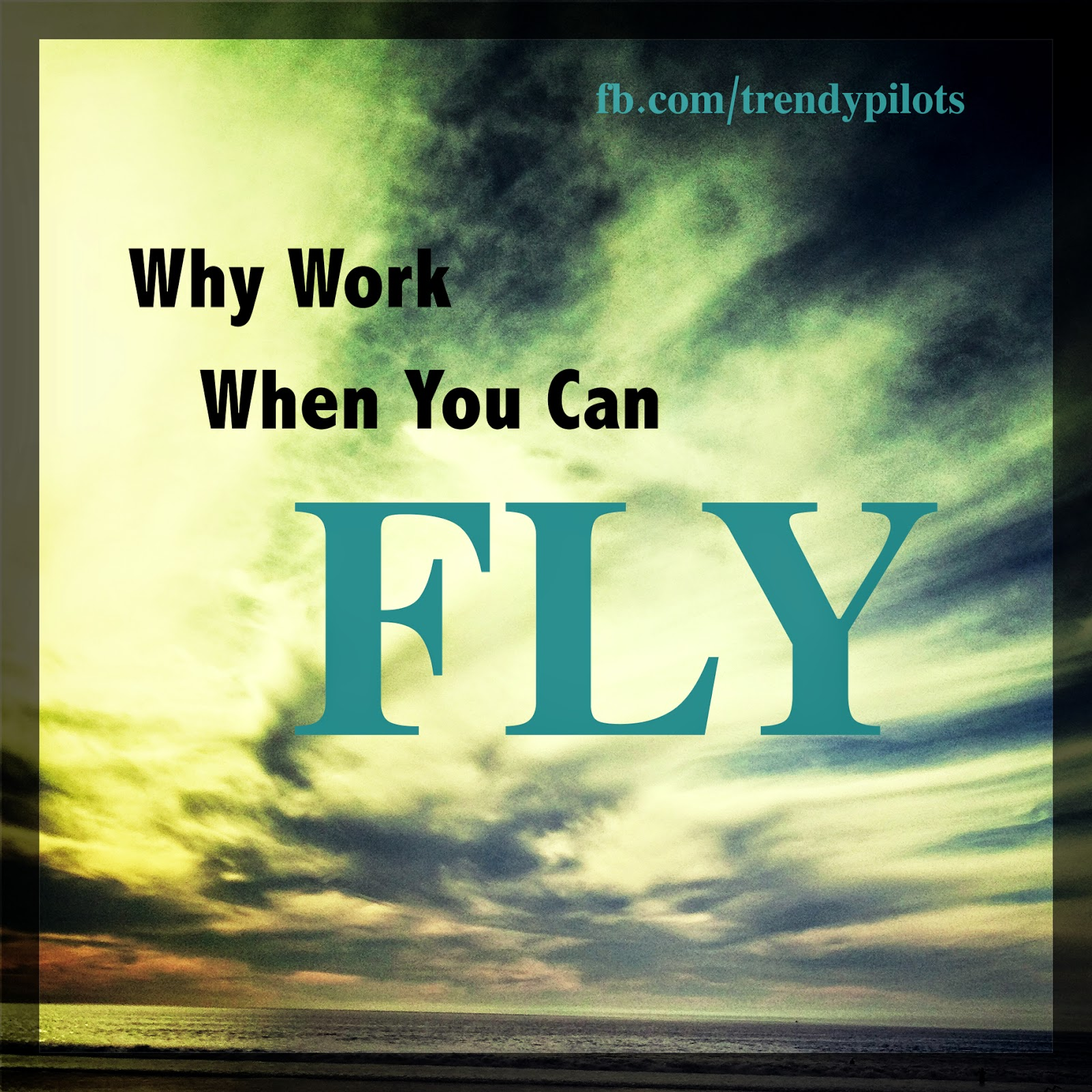 Inspirational Quotes: Trendy Pilots: Motivational Quotes/Pictures 2014