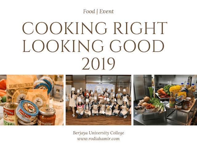 Cooking Right, Looking Good 2019 Berjaya University College