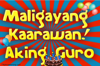 Maligayang Kaarawan Aking Guro