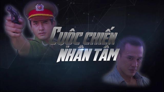 Phim Cuộc Chiến Nhân Tâm THVL1