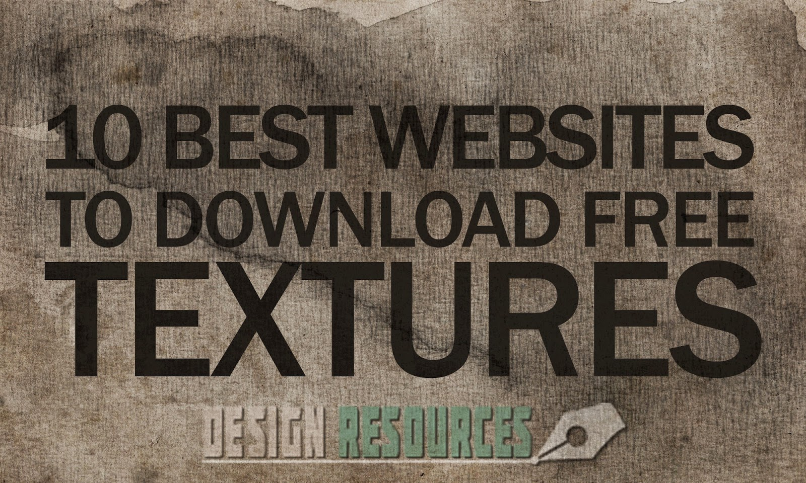 10 Best Websites to Download Free High Quality Textures