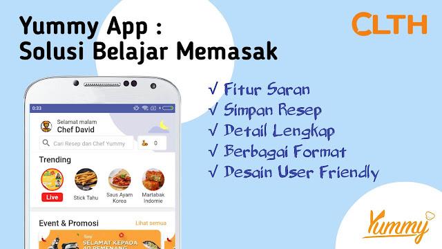 Yummy App by IDN Media, Solusi Belajar Memasak Terbaik