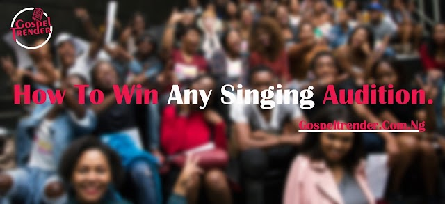 How To Win Any Singing/Voice Auditions.