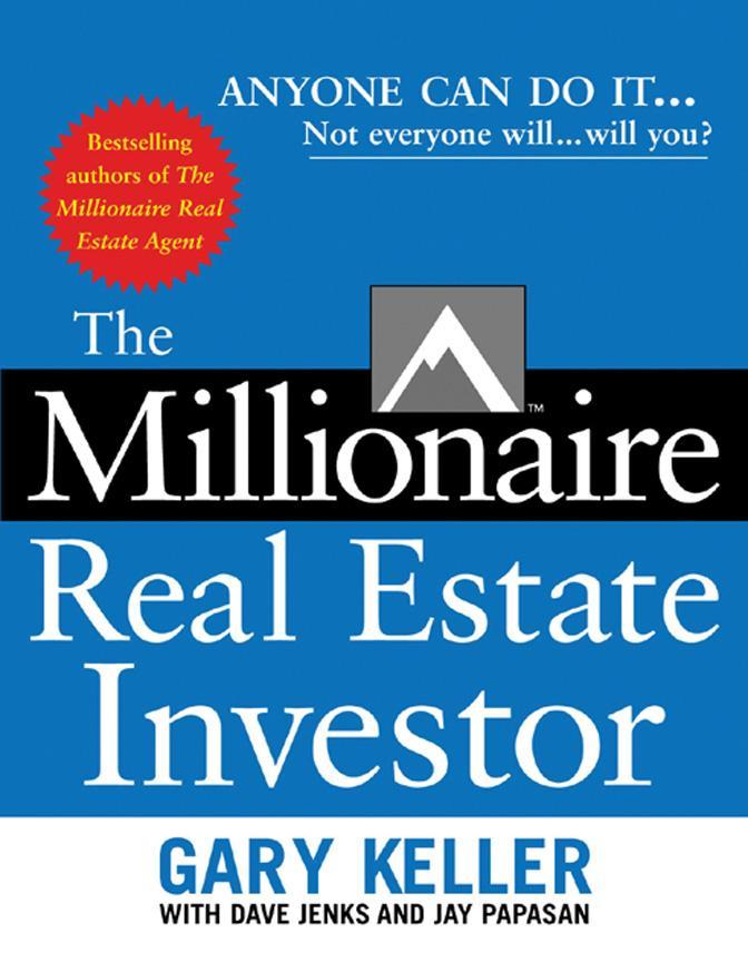 The Millionaire Real Estate Investor – Gary Keller