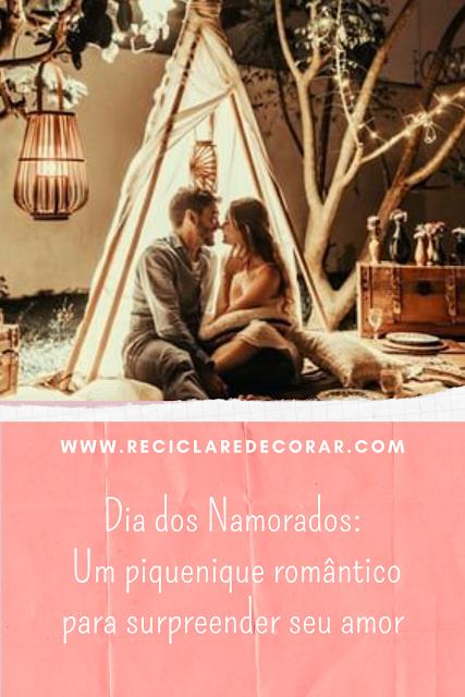 Dia dos Namorados  Um piquenique romântico para surpreender seu amor