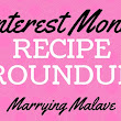 Pinterest Monday: Recipe Roundup ~ Marrying Malave