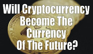Will Cryptocurrency Become The Currency Of The Future? All The Money Is Just Meme