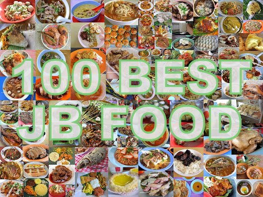 Johor Bahru 100 Best Street Hawker Food and Places to Eat in JB 2016 / 2017 👍