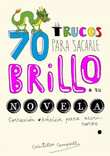 70 trucos para sacarle brillo a tu novela, Gabriella Campbell