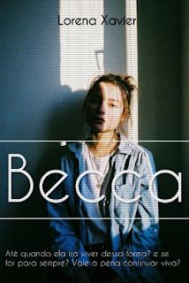 Becca, meu novo livro no Wattpad