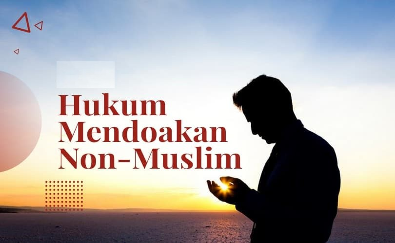 Hukum Mendo'akan Mayit Kafir (Non Muslim)