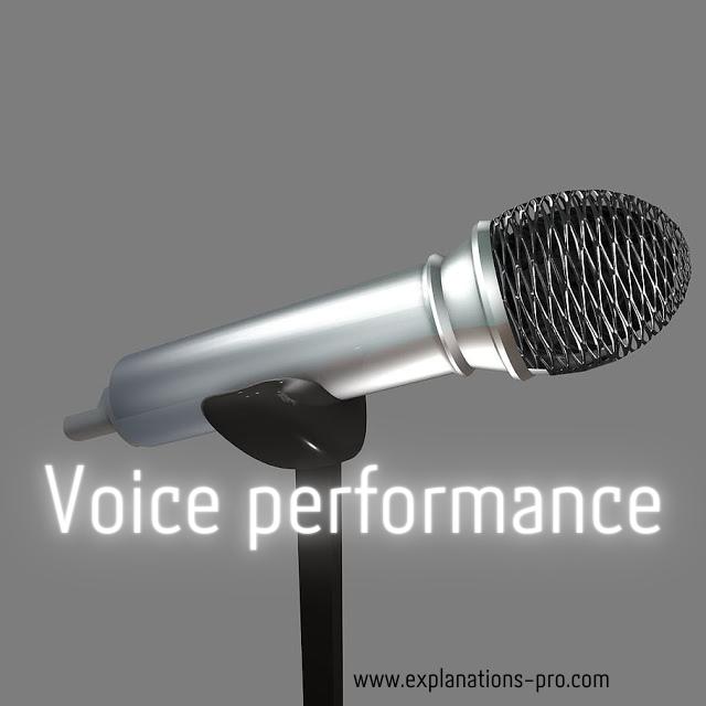 Voice performance