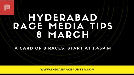 Hyderabad Race Media Tips 8 March
