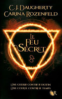 Le feu secret de CJ Daugherty et Carina Rozenfeld